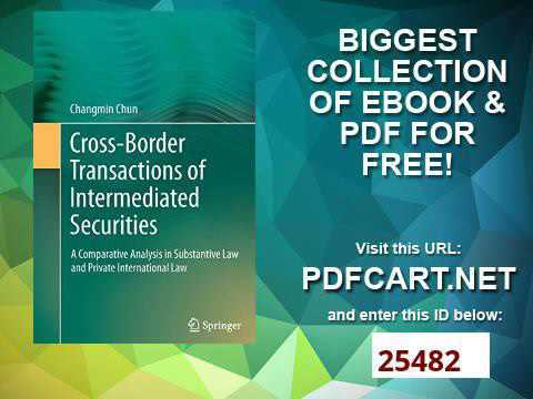Cross border Transactions of Intermediated Securities A Comparative Analysis in Substantive Law and