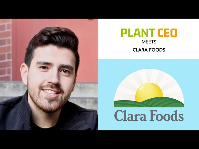 PLANT CEO #22 - Clara Foods: Alternative egg protein made from microbes