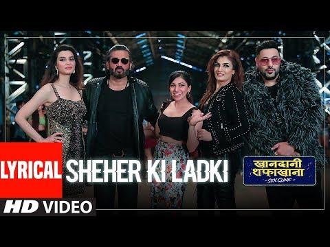 LYRICAL: Sheher Ki Ladki | Khandaani Shafakhana | Tanishk Bagchi, Badshah, Tulsi Kumar,  Diana Penty Mp3