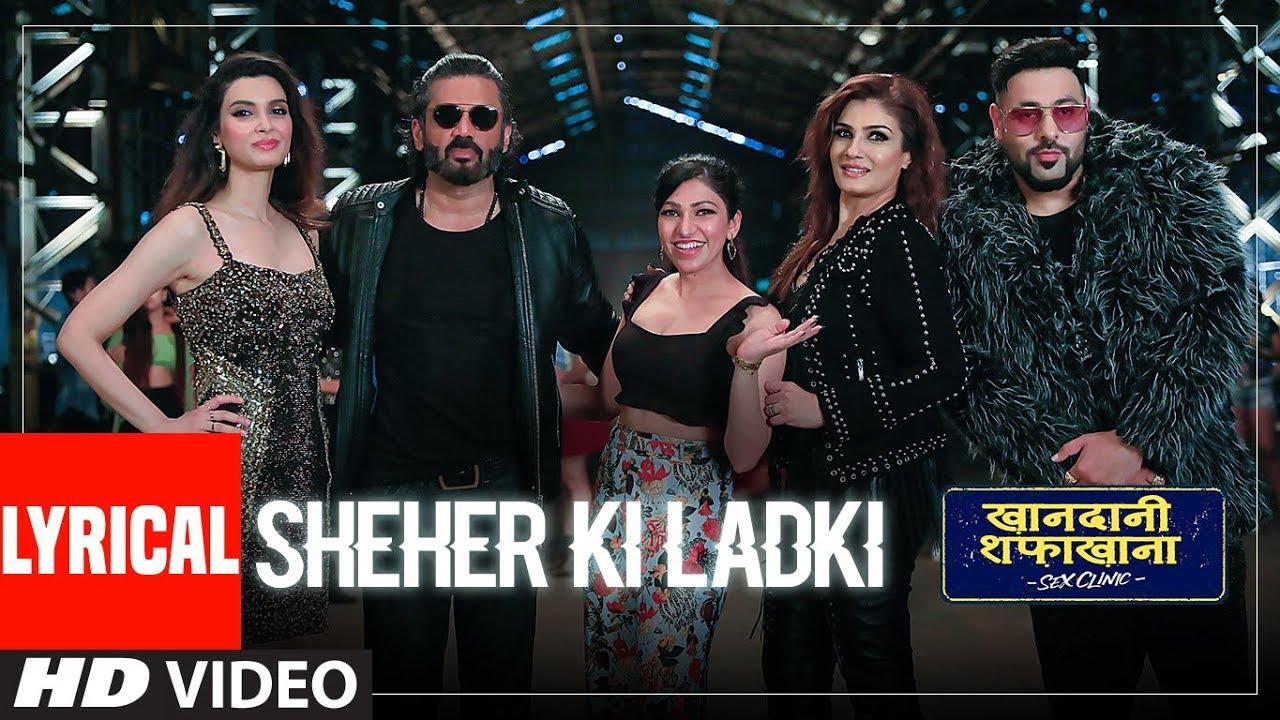 LYRICAL: Sheher Ki Ladki | Khandaani Shafakhana | Tanishk Bagchi, Badshah, Tulsi Kumar,  Diana Penty Watch Online & Download Free