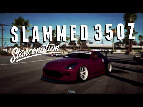 SLAMMED NISSAN 350Z | NFS Payback | Night Lovell | StanceNation | 40K | Slammed Society
