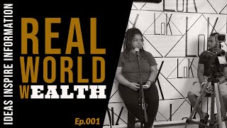 Real World Wealth - Options & Opportunities