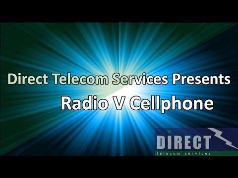 Radio v Cellphone from Direct Telecom Services Ltd