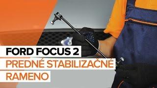 Ako vymeniť predné stabilizačné rameno na FORD FOCUS 2 [NÁVOD]