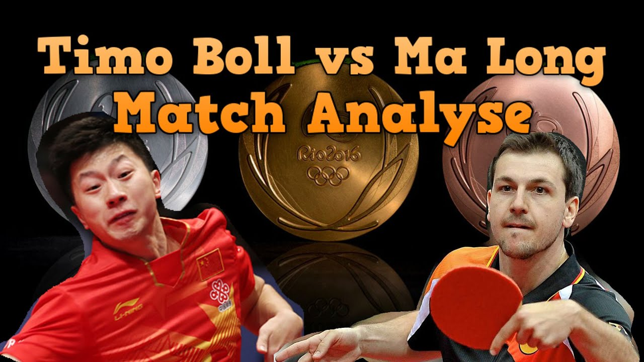 Rio 2016 Olympics Timo Boll Vs Ma Long Match Analysis 蒂莫波