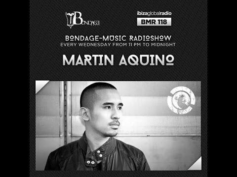 Bondage Music Radio - Edition 118 mixed by Martin Aquino