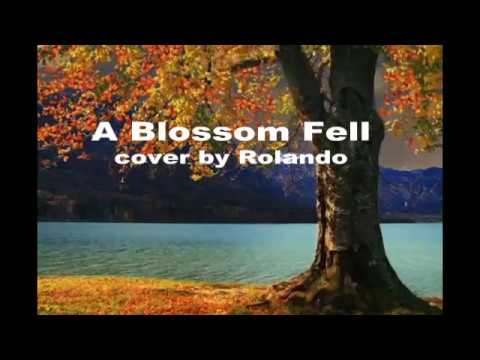 Nat King Cole's  A Blossom Fell -cover