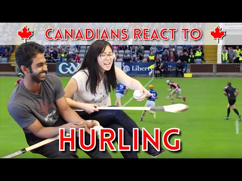 Canadians React To Hurling