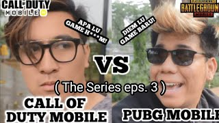 CODM VS PUBG!!! Ft BobbyOz | FREE FIRE VS PUBG The Series Episode 3 - Valdo Jadi Anak Call Of Duty!