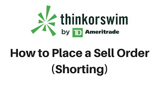 Sell Order in Think or Swim