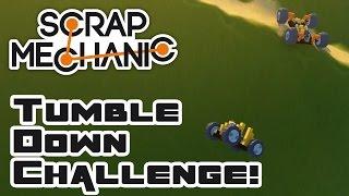 The Tumble-Down Challenge - Let's Play Scrap Mechanic - Part 283