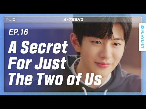 My Secret Crush Finally Ended | A-TEEN 2 |  EP.16 (Click CC For ENG Sub)