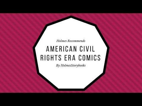 Holmes Recommends: American Civil Rights Era Comics