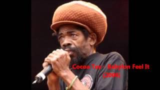 Cocoa Tea - Babylon Feel It (Save Us Oh Jah) 2006