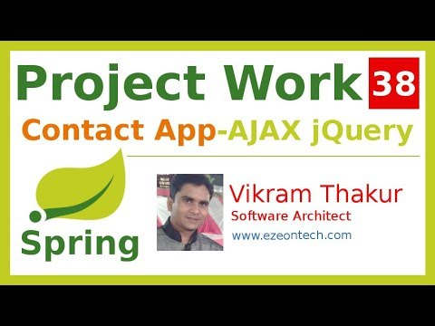 38 - Spring MVC - Project Work | AJAX Using jQuery (Contact App) - By eZeon