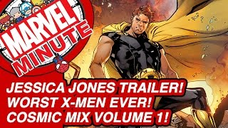 Jessica Jones Trailer! Worst X-Men Ever! Cosmic Mix Volume 1! - Marvel Minute 2015