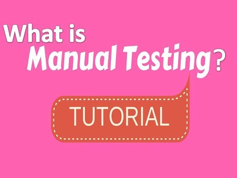 What Is Manual Testing?