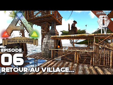 RETOUR AU VILLAGE - ARK Nexus Roleplay FR EP006