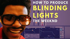 How to Produce: Weeknd - Blinding Lights Tutorial