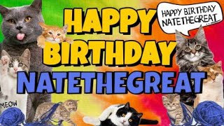 Happy Birthday Natethegreat! C…