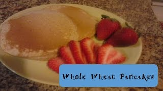 Whole Wheat Pancakes Recipe