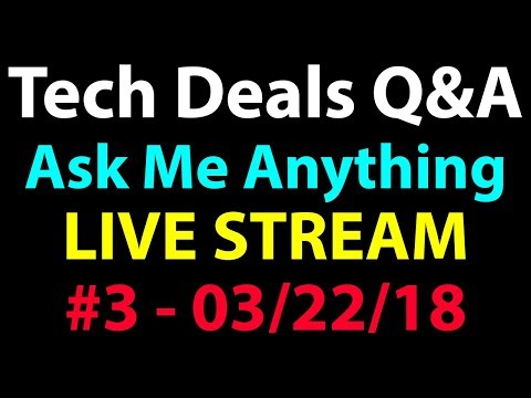 Q&A - 03/22/18 - GPU Prices Lower? - Who is Fem? - Ryzen 2 Launch?