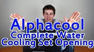 Alphacool Water Cooling Set Opening | THERES SO MUCH STUFF