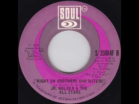 Junior Walker & The All Stars  Right On Brothers And Sisters