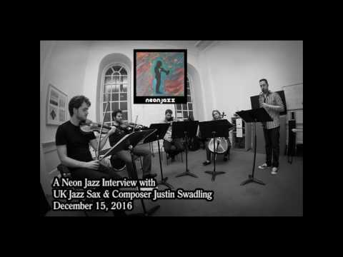 A Neon Jazz Interview with UK Jazz Sax & Composer Justin Swadling