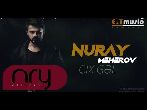 Nuray Meherov - Cix Gel / 2018 (Official)