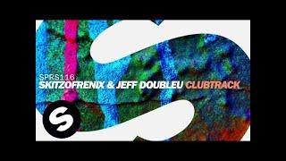 Skitzofrenix & Jeff Doubleu - Clubtrack