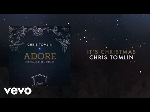 Chris Tomlin - It's Christmas (Medley/Live/Lyrics And Chords)