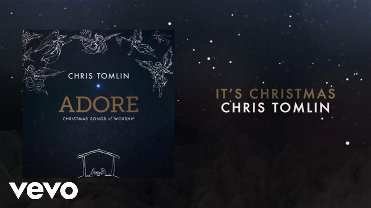 Chris Tomlin - It's Christmas (Medley/Live/Lyrics And Chords ...