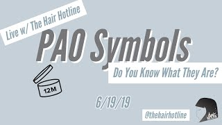 Live w/ The Hair Hotline:PAO symbols