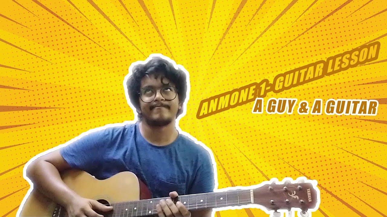 Anmone 1 - Aurthohin Guitar Lesson | Intro Plucking & Chord Progression