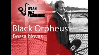 Black Orpheus(A Day in the Life of a Fool) play along (chord changes)