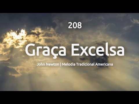 208 GRAÇA EXCELSA - HINÁRIO ADVENTISTA