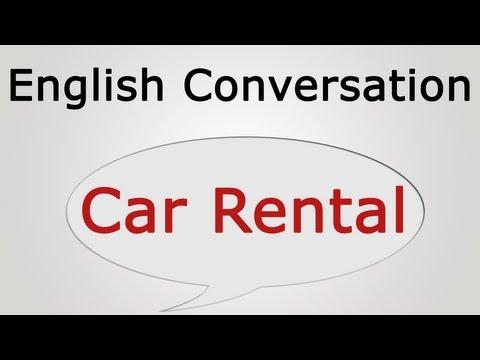 learn english conversation: Car Rental