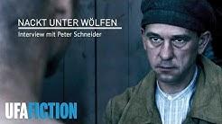 NACKT UNTER WÖLFEN - Interview mit Peter Schneider (HD, 2015) // UFA FICTION