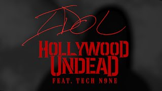 Hollywood Undead - IDOL feat. Tech N9ne (Lyric Video)
