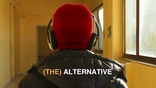 (THE) ALTERNATIVE
