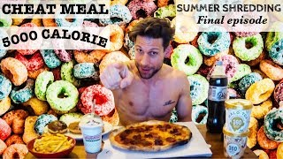 Summer Shredding Final Episode - CHEAT MEAL 5000 Calorie (ENG SUB)