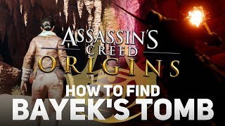 Assassin's Creed Origins - How to Find Bayek's Tomb
