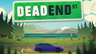 Dead End St - Android Gameplay HD