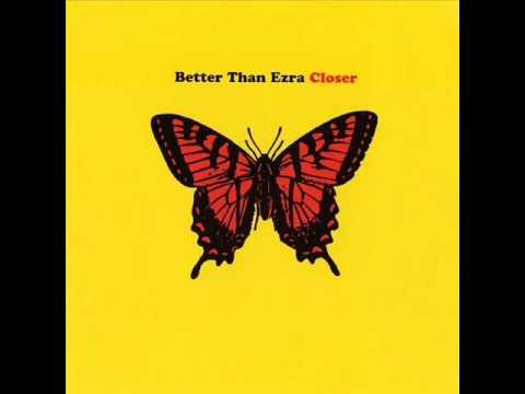 Better Than Ezra - Recognize