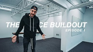 The OFFICE BUILDOUT Ep 1