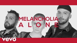 Melancholia - Alone (Lyric Video)