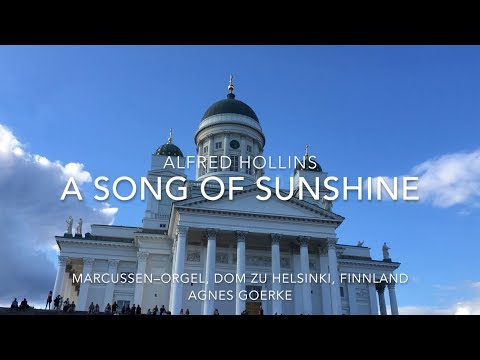 Alfred Hollins: A Song of Sunshine - Agnes Goerke - Helsinki Cathedral (audio)
