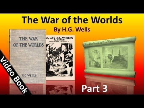 Part 3 - The War of the Worlds Audiobook by H. G. Wells (Book 2 - Chs 1-10)