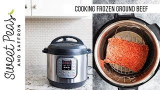 LIFE HACK: Cooking Frozen Ground Beef in the Instant Pot | 2 flavors, 20 minutes